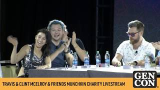 Travis & Clint McElroy & Friends Munchkin Charity Livestream - Gen Con 2019