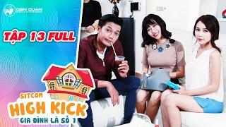 Gia đình là số 1 sitcom | tập 13 full: chết cười khi Quang Tuấn, Diệu Nhi, Sam cùng thuê luật sư dỏm