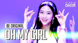 [BE ORIGINAL] OH MY GIRL(오마이걸) '살짝 설렜어(Nonstop)' (4K)