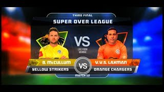 iB Cricket Super Over League | Grand Final | MacCullum vs Laxman | Orange Chargers | Yellow