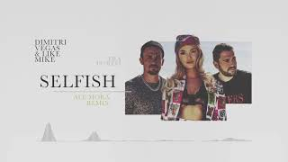 Selfish (Ale Mora Remix)
