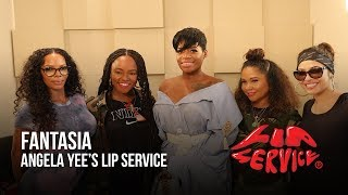 Angela Yee's Lip Service Ft. Fantasia