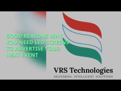 Good Reasons Why You Need Led Screens To Advertise Your Next Event