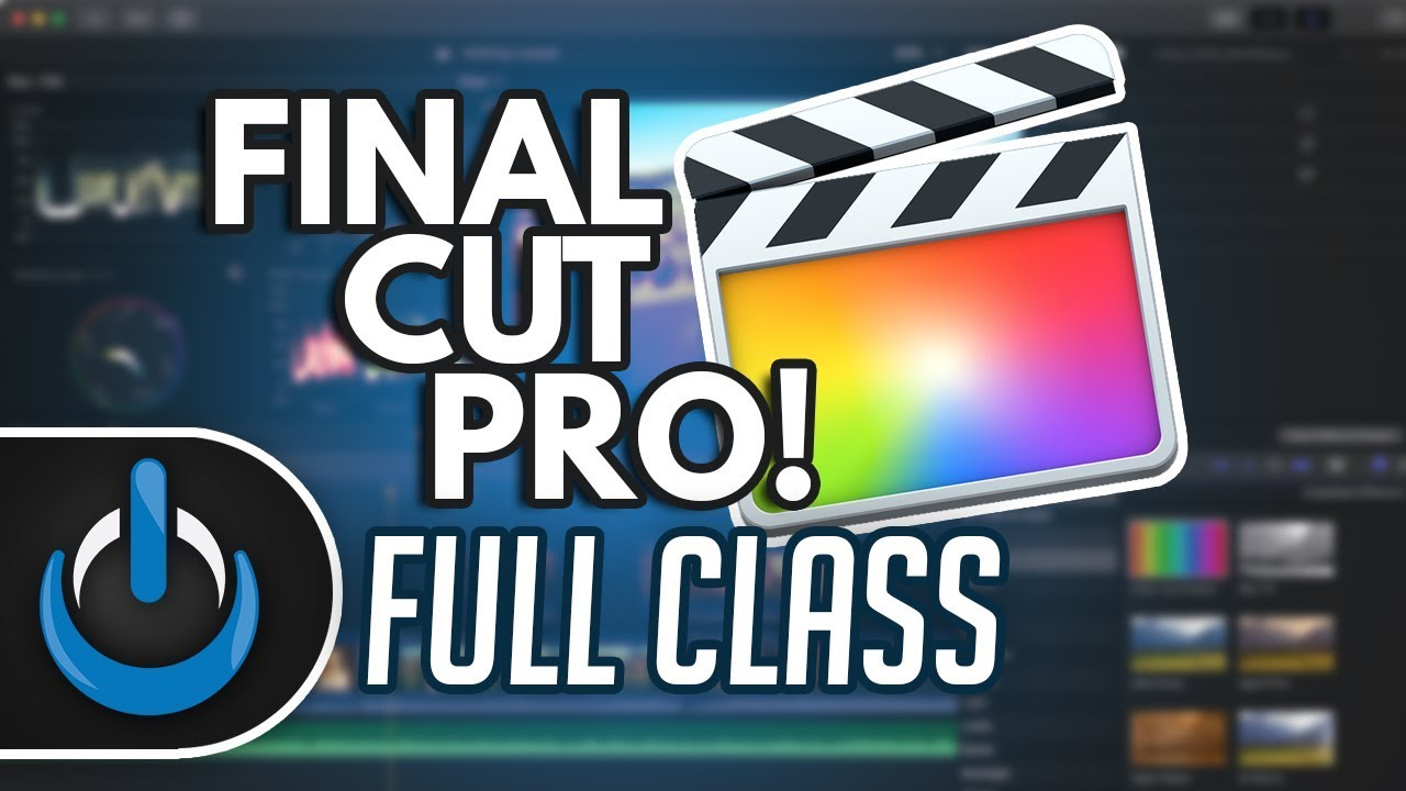 Final Cut Pro 2018 Full Class with Free PDF Guide 🎬