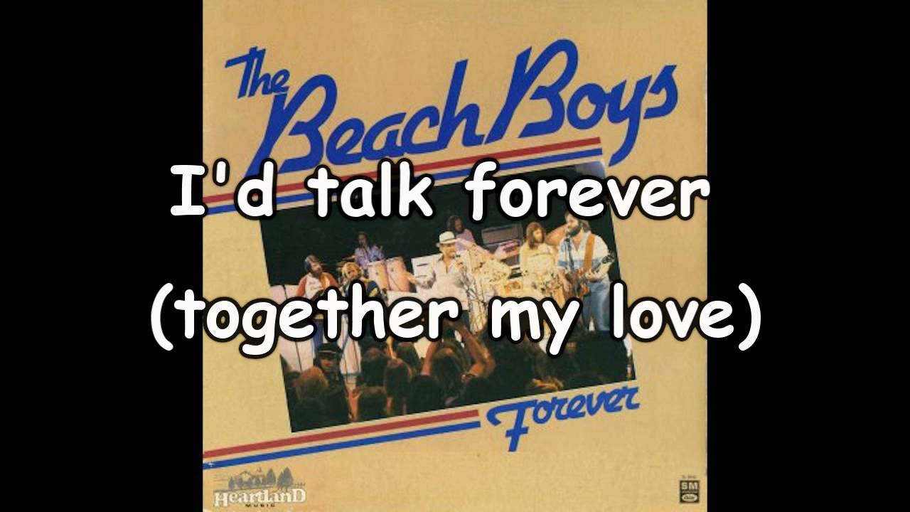 The Beach Boys ~ Forever *lyrics* - YouTube - photo#28
