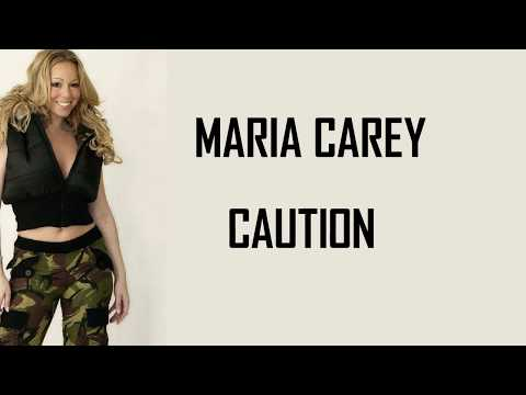 Mariah Carey - Caution (Lyrics)🎵