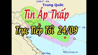 Tin Thời Sự Hôm nay (18h30 - 24/9/2017) : Áp Thấp Nhiệt Đới Hướng Vào Quảng Ninh - Hải Phòng