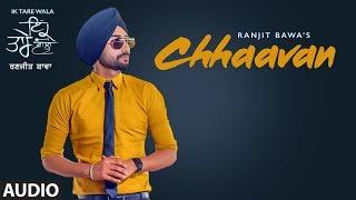 Chhaavan – Ranjit Bawa – Ik Tare Wala
