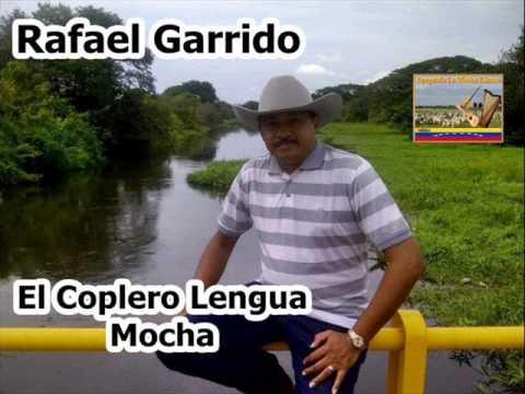 Rafael Garrido - El Coplero Lengua Mocha