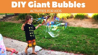 Best toddler learning videos | how to make giant bubbles for kids | giant bubble recipe