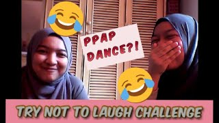 TRY NOT TO LAUGH *Gone Wrong* + (PPAP DANCE?? )