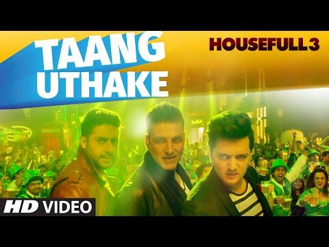 TAANG UTHAKE LYRICS - Housefull 3   Mika Singh