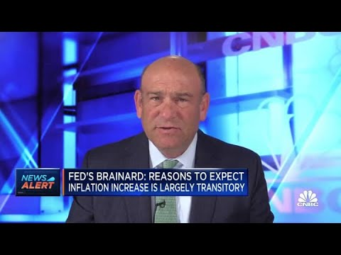 Fed's Brainard: There are reasons to believe the increase in inflation is transitory