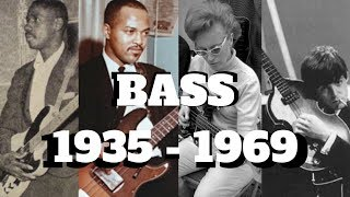 THE BASS 1935 - 1969 | The Players You Need to Know