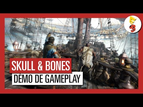 Skull & Bones - Démo de Gameplay Multijoueur E3 2017 [OFFICIEL ...