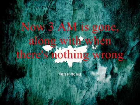 Poets of the fall - 3AM (Lyrics)