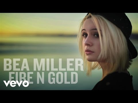 Bea Miller - Fire N Gold (Audio Only) - YouTube