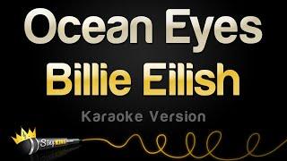 Billie Eilish - Ocean Eyes (Karaoke Version)
