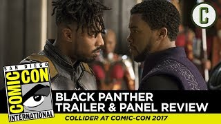 Black Panther Comic Con Trailer and Footage Review - Comic-Con SDCC 2017