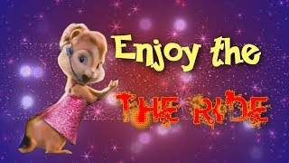 The chipettes - Enjoy The Ride (mep part for Lenney -Scarlett)