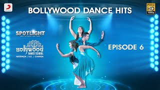 Bollywood Dance Hits (Episode 6)