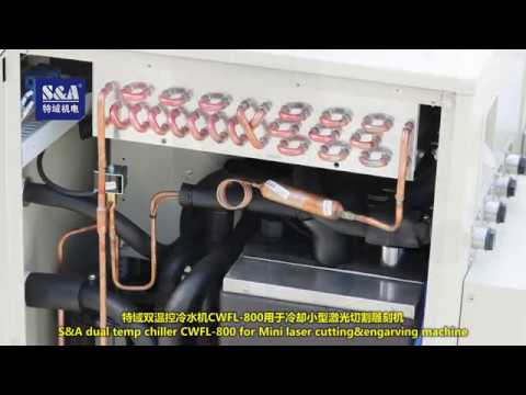 S&A dual temp chiller CWFL-800 for Mini laser cutting&engarving machine