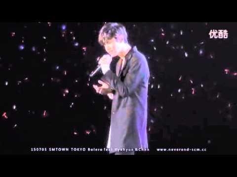 [NeverEnd未完] 150705 SMTOWN TOKYO Bolero DBSK. TVXQ Changmin feat Kyuhyun (SUPER JUNIOR) &CHEN (EXO)