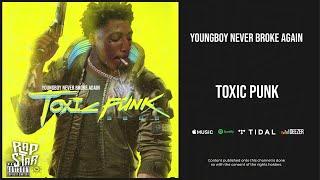 NBA YoungBoy - ''Toxic Punk''