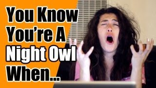 You Know You're A Night Owl When