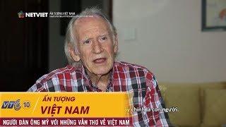 Ấn tượng Việt Nam - Người đàn ông Mỹ với những vần thơ Việt Nam   NETVIET TV
