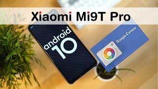 Xiaomi Mi9T Pro: Google Camera e Android 10 per IMPRESSIONARE!