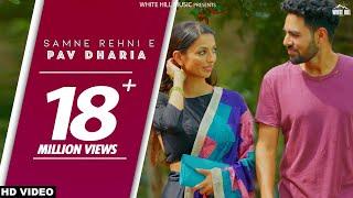 Samne Rehni E – Pav Dharia Video HD