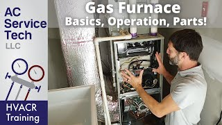 """Explaining """"Gas Furnace Basics, Operation, Efficiency, Parts"""" to Your Apprentice!"""