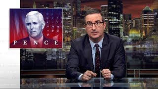 Mike Pence: Last Week Tonight with John Oliver (HBO)