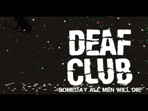 Deaf Club (Chatic Hardcore, USA) a sorti un clip pour Someday…