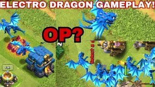 ELECTRO DRAGON - BRAND NEW TROOP LIVE IN ACTION || CLASH OF CLANS ||
