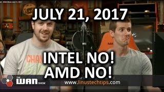 we-maybe-were-wrong-about-intel-wan-show-july-21-2017.jpg