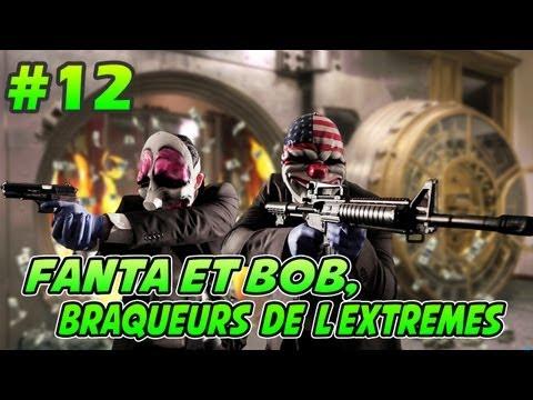fanta et bob dans payday 2 - ep.12 - coup monté ninjaaa !