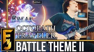 "Octopath Traveler - ""Battle Theme II"" Metal Guitar Cover | FamilyJules"