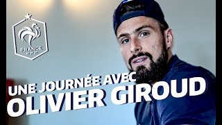 Une journée avec Olivier Giroud à Clairefontaine, Equipe de France, Euro 2016 I FFF 2016