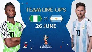 LINEUPS – NIGERIA V ARGENTINA - MATCH 39 @ 2018 FIFA World Cup™