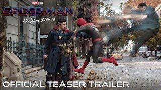 Spider-Man: No Way Home – Official Teaser Trailer
