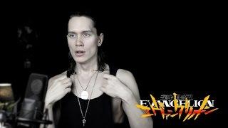 NEON GENESIS EVANGELION (OPENING) - A CRUEL ANGEL'S THESIS (Cover) 新世紀エヴァンゲリオン Op