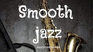 Jazz Music | Smooth Jazz Romantic Saxophone | Relaxing Saxophone Music