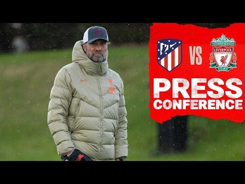 Jürgen Klopp's Champions League press conference   Atletico Madrid