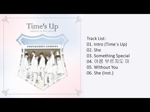 [Full Album] TopSecret – Time's Up (Mini Album)