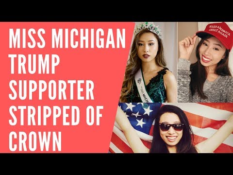 Miss Michigan Trump Supporter Stripped Of Crown