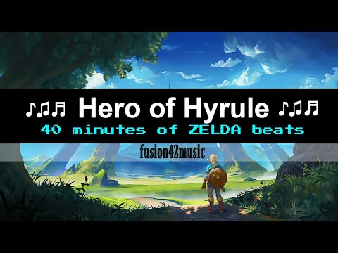 Hero of Hyrule 【Zelda & Chill】
