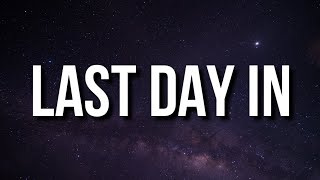 Kodak Black - Last Day In (Lyrics)