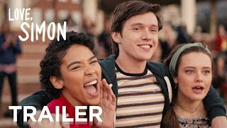 Love, Simon  | Official Trailer #2 | 2018